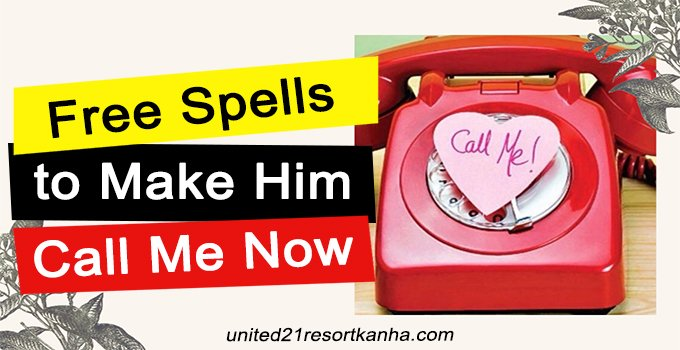 Free Spell To Make Him Call Me Now Top 7 Spells In 2020