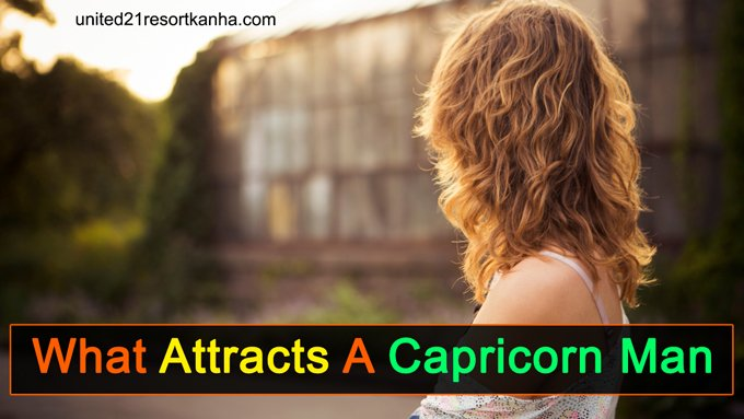 Does capricorn what man a in woman want a How Does